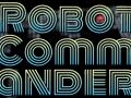 Robot Commander Beta Release