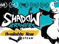 Shadow Brawlers | Available Now 33% off