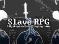 Slave RPG Now Available!