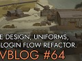 Devblog 64: Game design, uniforms and login flow refactoring!