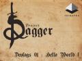 Project Dagger Devlogs : Hello World !