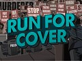 Run for Cover - April Update!
