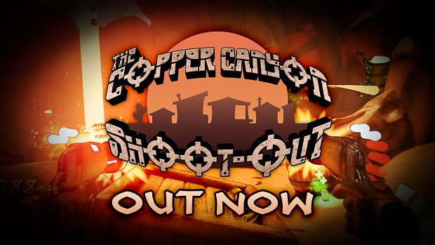 The Copper Canyon Shoot Out Released