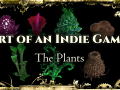 Art of an Indie Game - Episode 3: The Plants