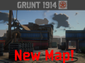 Grunt1914 First New Map Update!