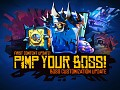 Pimp your Boss - Our First Content Update