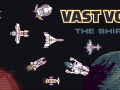 Vast Void - The Ships