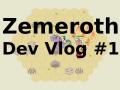 Zemeroth Dev Vlog #1
