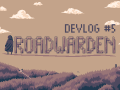 Waking up with a head full of ideas - Roadwarden Devlog