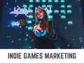 All you should know about indie games marketing