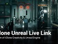 Reallusion Launches iClone Unreal Live Link