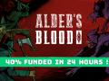 Alder's Blood 40% funded after 24 hours!
