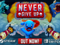 Never Give Up - OUT NOW!!