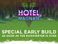 Special early build access and Kickstarter campaign weekly digest