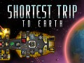 Shortest Trip to Earth Out Now!