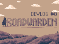 Pushing Through The Second Chapter - Roadwarden Devlog