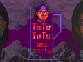 TUTUTUTU - tea party IS OUT!