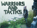 Warriors and Tactics - highly tactical turn-based battle arena game