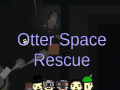 Otter Space Rescue - Steam LAUNCH!