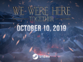 We Were Here Together arrives October 10th!