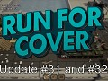 Run For Cover - Update #31 and #32