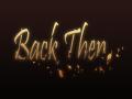 Back Then - Teaser Trailer