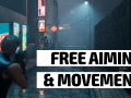 Devlog #1 | Free Aim and Movement Systems