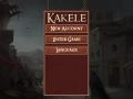 Kakele is back!