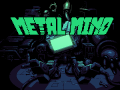 Metal Mind - A roguelite game about robot battle