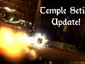 Temple Setis Update!