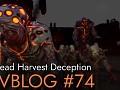 Devblog #73 - The making of the Dead Harvest Deception