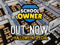 School Owner is now out Steam!