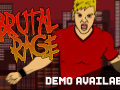 BRUTAL RAGE - Demo is available on IndieDB !