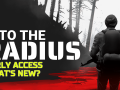 What's New in Into the Radius Early Access