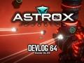 Astrox Imperium DEVLOG 64 (11/19/19)