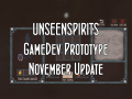 Unseen Spirits: November Update