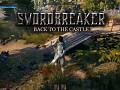 Swordbreaker: Back to The Castle - Battle of the bridge!