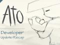Ato Update/Recap (Also discord!)