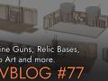 Machine Guns, Relic Bases,Promo Art and more