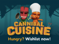 Cannibal Cuisine set for Q1 2020!