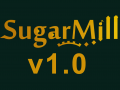 Sugarmill Version 1.0 Is Here