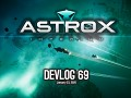 Astrox Imperium DEVLOG 69 (1/23/20)