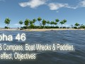 Alpha 46 - Map & Compass, Boat Wrecks & Paddles, Wind effect, Objectives