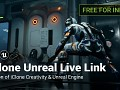 Reallusion makes iClone Unreal Live Link plug-in FREE for Indies