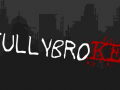 fullybroKEN - Early Access Trailer is now Live