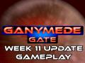 Ganymede Gate - Week 11