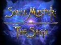 SpellMaster: The Saga We open up the opportunity of pre-ordering!