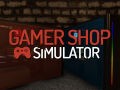 Gamer Shop Simulator announced!