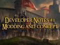 Developer Notes #1 - Modding and concept