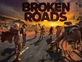 Broken Roads February 2020 update